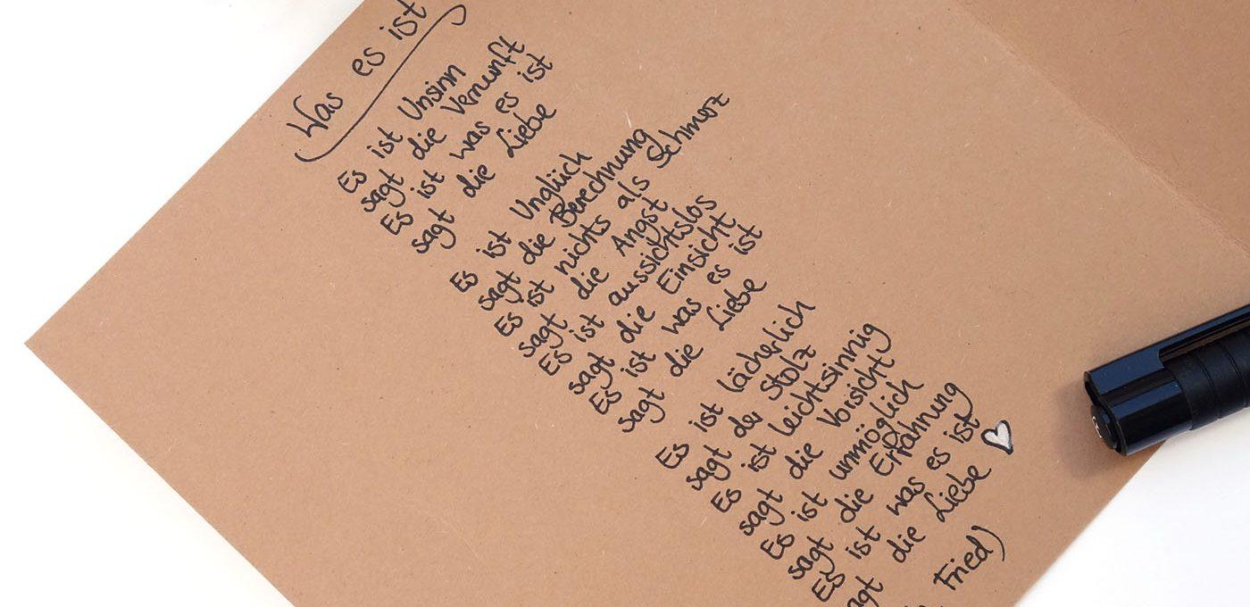 Liebesgedicht - Was es ist (Erich Fried)