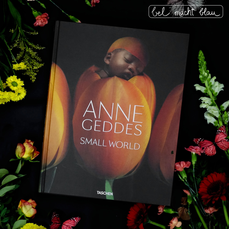 Annes Geddes Small World // Buchtipp zum Muttertag // Babyfotografie