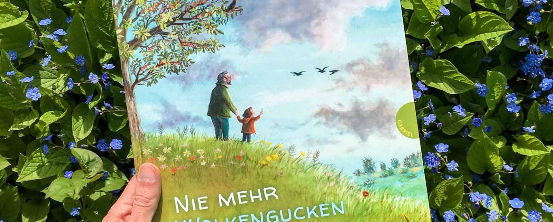 Trauern mit Kindern - Buchtipp: Nie mehr Wolkengucken mit Opa? (Baumbach/Körting)