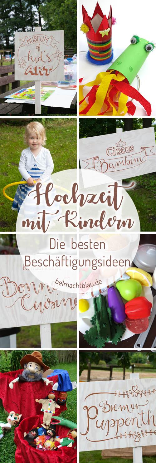 Hochzeit mit Kindern - die besten Beschäftigungsideen - Kinderküche, Kinderzirkus, Basteltisch, Puppentheater