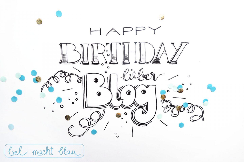 Happy Birthday lieber Blog - bel macht blau wird 2! Bloggeburtstag