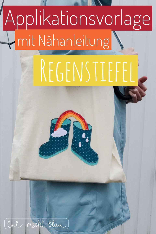 """Applikationsvorlage """"Regenstiefel"""" - kostenlose Vorlage mit Nähanleitung // Nähen für Kinder"""