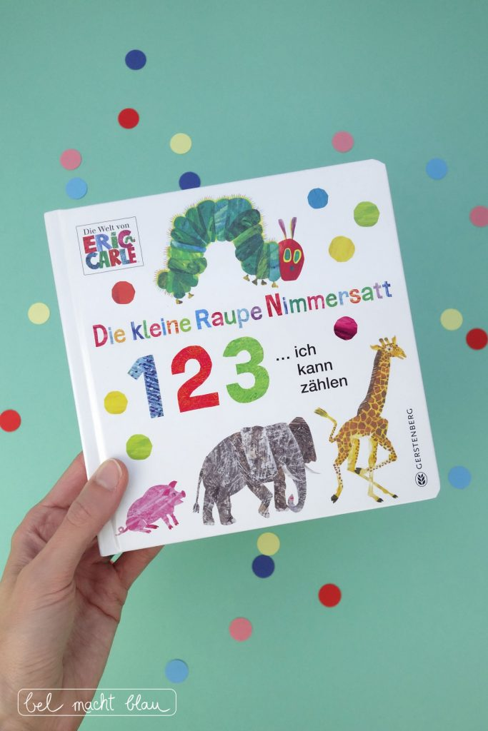 Mathe in Bilderbüchern / Buchtipp: Die kleine Raupe Nimmersatt - 1 2 3 ... ich kann zählen